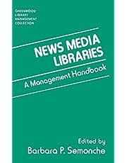 News Media Libraries: A Management Handbook