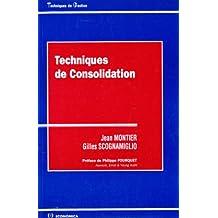 Techniques de consolidation