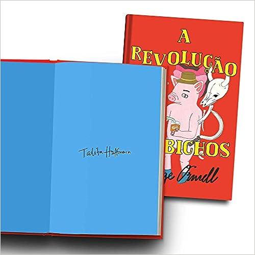 A Revolução Dos Bichos - Autografado Por Talita Hoffmann + Poster - Pré Venda Exclusiva Amazon