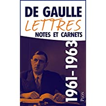Lettres, notes et carnets, tome 9 : 1961-1963 (French Edition)