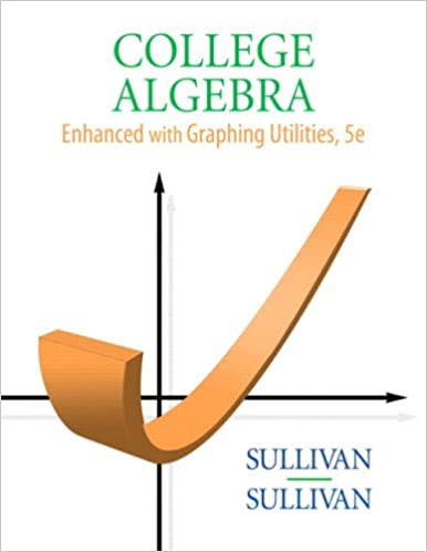 College algebra enhanced with graphing utilities 5th edition college algebra enhanced with graphing utilities 5th edition 5th edition fandeluxe Images