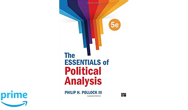 The Essentials of Political Analysis: Philip Pollock III