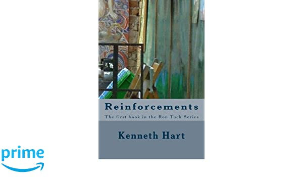 Reinforcements: The first book in the Ron Tuck Series