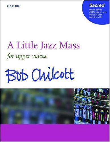 A Little Jazz Mass SSA: Vocal score