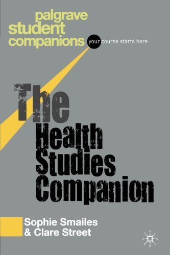 The Health Studies Companion (Palgrave Student Companions Series)