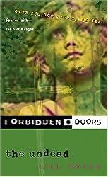 The Undead (Forbidden Doors, Book 8)