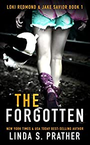 The Forgotten: Loki Redmond and Jake Savior Book 1