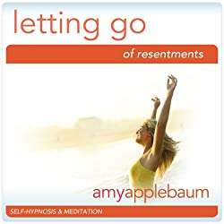 Letting Go of Resentment (Self-Hypnosis & Meditation)