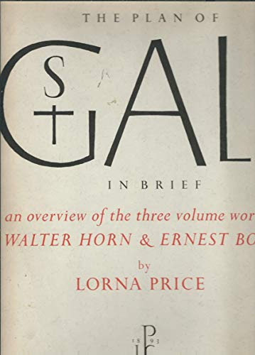 The Plan of St. Gall In Brief: an overview of the three volume work by Walter Horn and Ernest Born