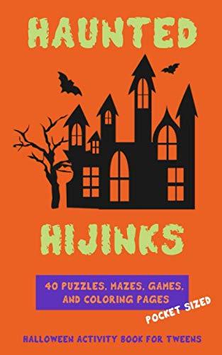 Haunted Hijinks: Halloween Activity Book for Tweens -