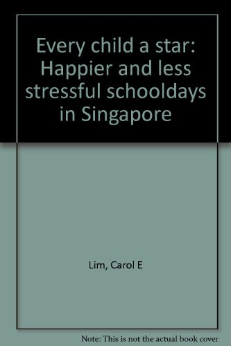 every-child-a-star-happier-and-less-stressful-schooldays-in-singapore
