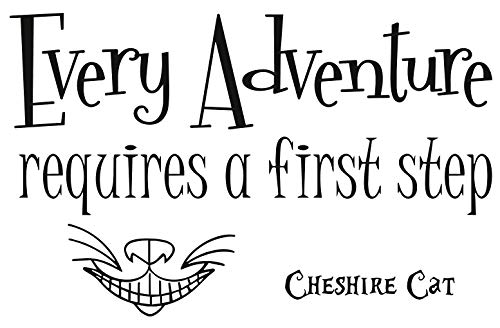 Alice in Wonderland Quote Wall Decal Every Adventure Requires Vinyl Sticker Decals Quotes Wall Decal Quote Decor Cheshire Cat Nursery -