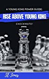 A Young King Power Guide: Rise Above Young King - Kindle edition by Jones, Sl. Children Kindle eBooks @ Amazon.com.
