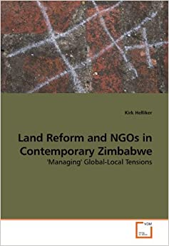 Book Land Reform and NGOs in Contemporary Zimbabwe: 'Managing' Global-Local Tensions