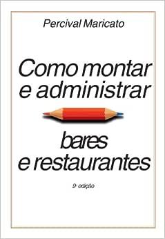Como Montar e Administrar Bares e Restaurantes