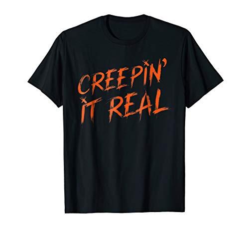 Creepin It Real Shirt Orange Text Easy Halloween Costume ()