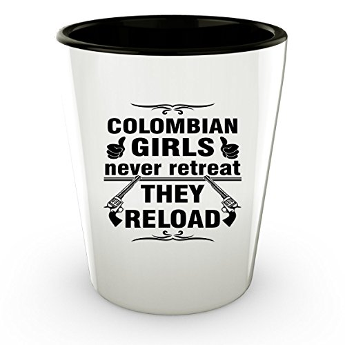 [COLOMBIA COLOMBIAN Shot Glass - Good Gifts for Girls - Unique Coffee Cup - Never Retreat They Reload - Decor Decal Souvenirs Memorabilia] (Traditional Salsa Costumes)