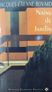 Nains de jardin, Bovard, Jacques-Etienne