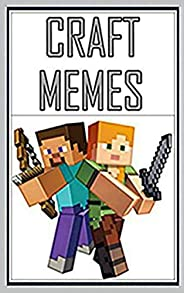 EPIC MINECRAFT M£MES: Simply The Best Of The Crafting Universe (English Edition)