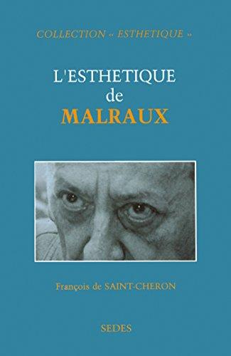 L'esthétique de Malraux (Collection