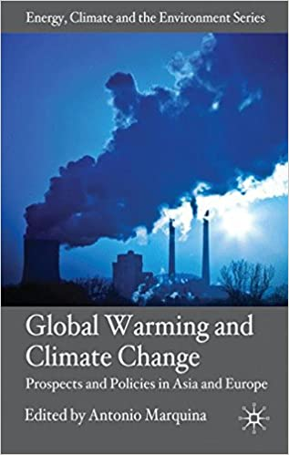 Global Warming and Climate Change: Prospects and Policies in