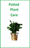 Growing House Plants For The Beginner Enthusiast Kindle