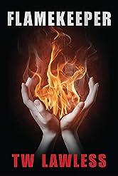 Flamekeeper (Peter Clancy series Book 5)