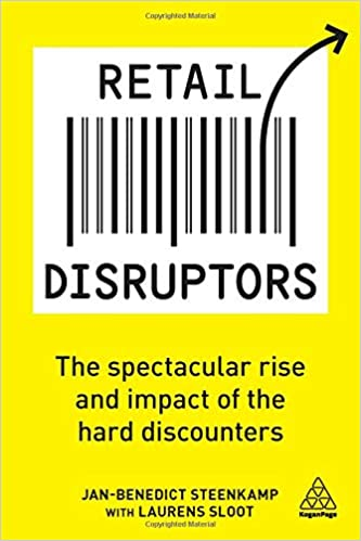 1be8c36aa4 Retail Disruptors  The Spectacular Rise and Impact of the Hard Discounters   Jan-Benedict Steenkamp