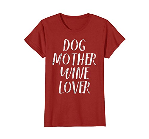 Cranberry Lovers Gift (Womens Dog Mother Wine Lover: Funny Pet Dog & Wine T-Shirt Gift Medium Cranberry)