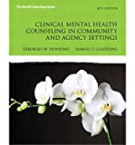 img - for Newsome, Deborah W. (Author)(Clinical Mental Health Counseling in Community and Agency Settings (Revised)) Paperback book / textbook / text book