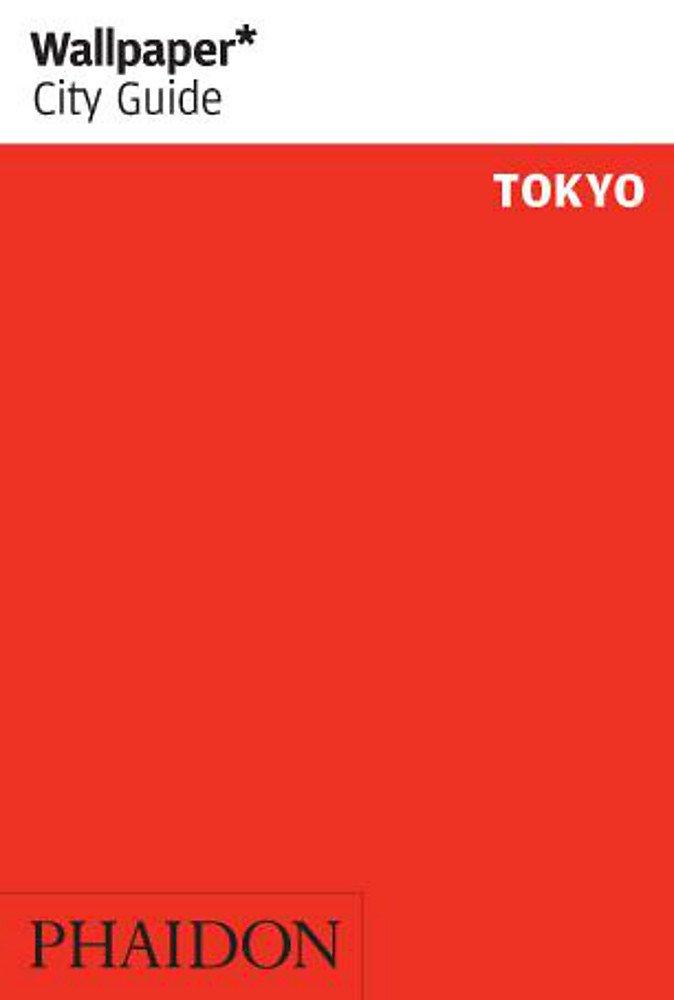 Wallpaper* City Guide Tokyo 2012