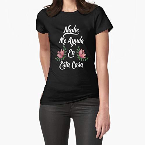 Short Sleeves Shirt Sweatshirt For Mens Womens Ladies Kids Unisex Hoodie Nadie me ayuda en esta casa Mother day Gifts for Mom Dad Sister Brother Best Friend Him Her Fitted TShirt