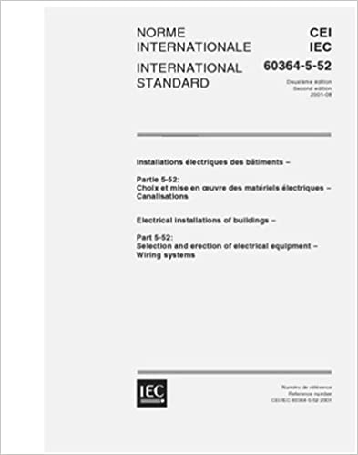 IEC 60364 5 52 Ed 20 B2001 Electrical Installations Of Buildings