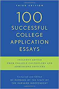 100 Successful College Application Essays (Updated, Third Edition ...