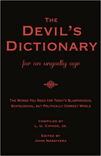 Téléchargements ebook du domaine publicTHE DEVIL'S DICTIONARY for an Ungodly Age by John Nassivera B00CQ6G2OE PDF ePub MOBI
