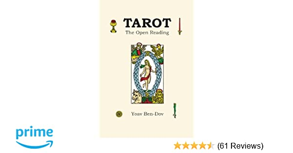 Tarot - the Open Reading: Yoav Ben-Dov: 9781492248996: Amazon com: Books