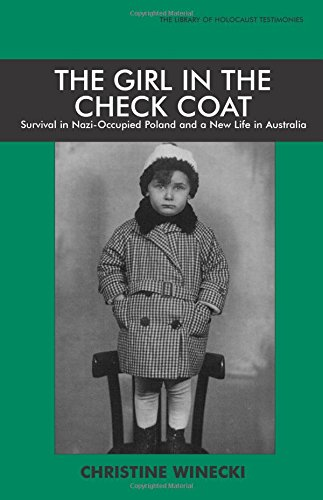The Girl in the Check Coat (Library of Holocaust Testimonies)
