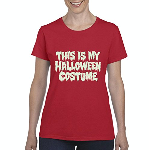 (Xekia This is My Halloween Costume Fashion Party People Best Friends Gift Couples Gift Women's T-shirt Tee Clothes X-Large)
