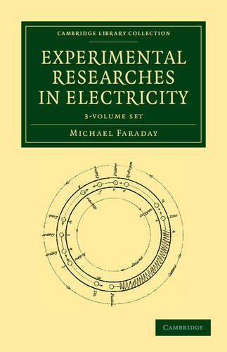 Experimental Researches in Electricity 3 Volume Set (Cambridge Library Collection - Physical  Sciences)]()