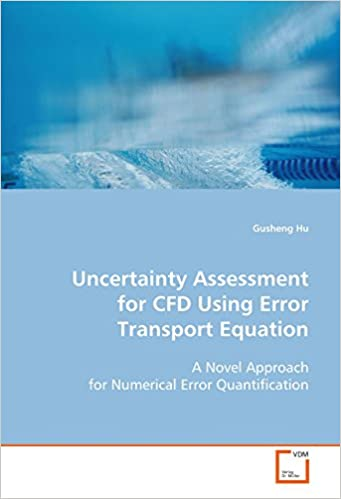 Uncertainty Assessment for CFD Using Error Transport Equation: A Novel Approach for Numerical Error Quantification