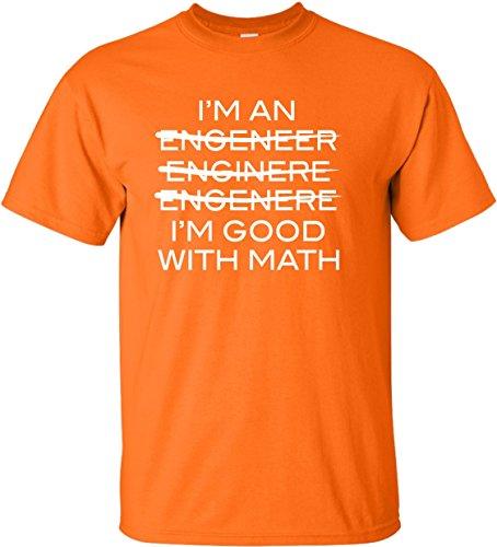 X-Large Orange Adult I'm An Engineer I'm Good At Math - The At Orange Shops