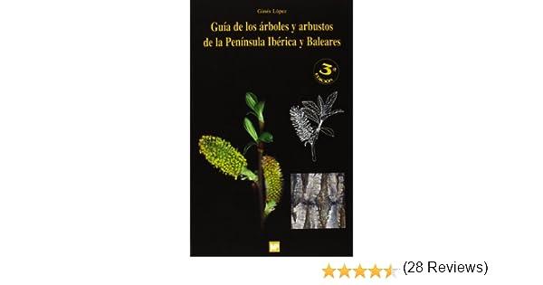 Guía de los árboles y arbustos de la Península Ibérica Botánica ...