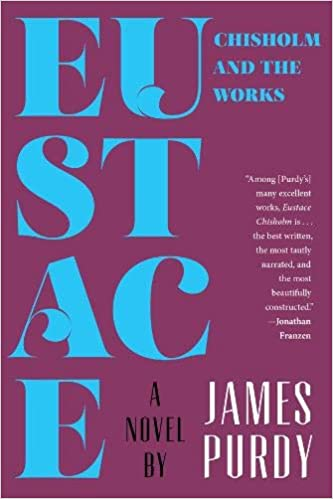 Eustace Chisholm and the Works A Novel