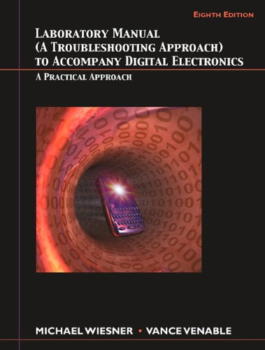 Lab Manual for Digital Electronics: A Practical Approach