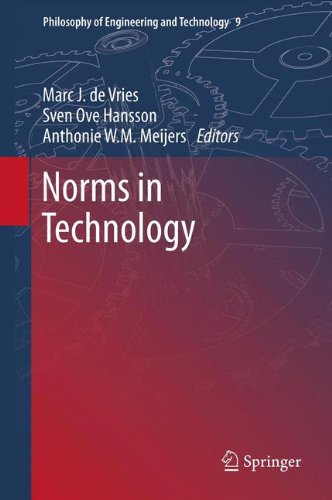Norms in Technology (Philosophy of Engineering and Technology)