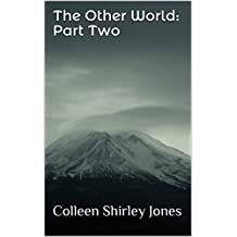 The Other World: Part Two