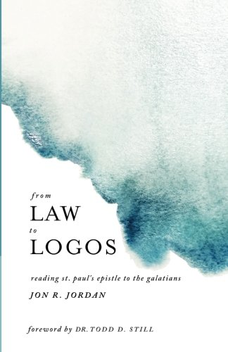 From Law to Logos: Reading St. Paul's Epistle to the Galatians