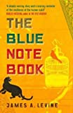 Front cover for the book The Blue Notebook by James A. Levine