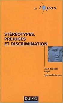 Stéréotypes, préjugés et discrimination par Delouvée