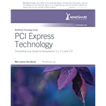 PCI Express Technology: Comprehensive Guide to Generations 1.x, 2.x and 3.0